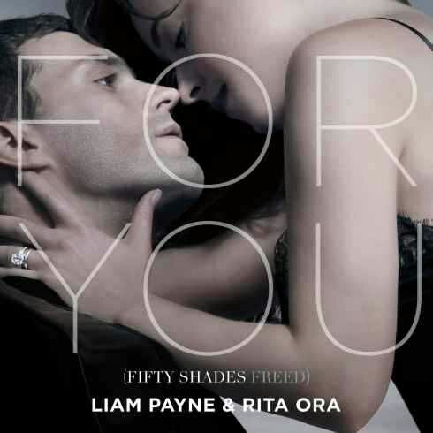 Liam Payne & Rita Ora – For You (From Fifty Shades Freed)