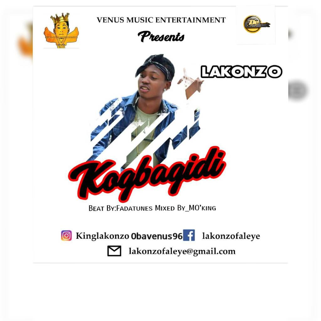 "[NEW MUSIC] ""KOGBAGIDI"" BY LAKONZO"
